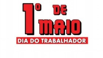 HOMENAGEM AO DIA DO TRABALHADOR