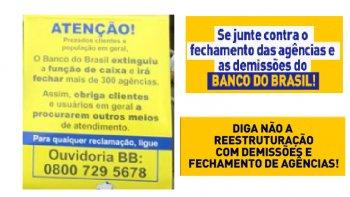 HOJE É DIA DE MANIFESTAÇÕES CONTRA O DESMONTE DO BB