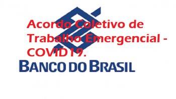 VOTAÇÃO PARA A RENOVAÇÃO DO ACT COVID-19 DO BANCO DO BRASIL - HOJE DA 09 AS 18 HORAS