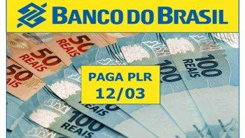 BANCO DO BRASIL PAGA PLR NA SEXTA (12/3)