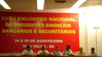 ENCONTRO NACIONAL DOS BANCÁRIOS CONTEC - ESPIRITO SANTO - AGOSTO 20006