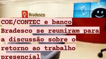 COE/CONTEC E BANCO BRADESCO SE REUNIRAM PARA A DISCUSSÃO SOBRE O RETORNO AO TRABALHO PRESENCIAL
