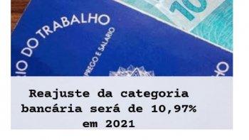 BANCÁRIOS TERÃO REAJUSTE SALARIAL DE 10,97% EM 2021