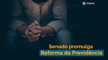 SENADO DÁ GOLPE FINAL NA APOSENTADORIA DOS TRABALHADORES E PROMULGA REFORMA DA PREVIDÊNCIA